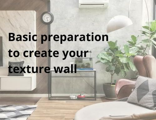 Guidance on the basic preparation to create your own texture wall